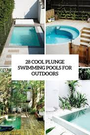 cool home swimming pools. 28 Cool Plunge Swimming Pools For Outdoors Home