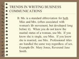 Trends In Writing Business Communications 1 Eliminate Sex Bias In