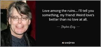 Stephen King Quotes On Love