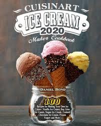 cuisinart ice cream maker cookbook 2020