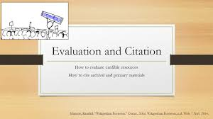 Evaluation And Citation How To Evaluate Credible Resources How To
