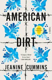 American Dirt (Oprah's <b>Book Club</b>) Jeanine Cummins
