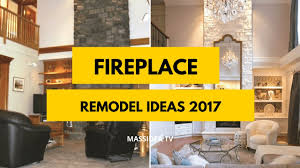 60 best fireplace remodel ideas before and after 2017