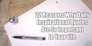 Important Quotes Simple 48 Reasons Why Daily Inspirational Quotes Are So Important In Your