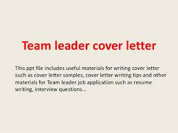 Customer Service Team Leader Cover Letter Team Leader Cover Letter