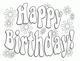 Small Picture Free Printable Happy Birthday Coloring Pages 4748