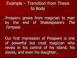 essay transitions jl ilsley high school the tempest essay writing example transition from thesis to body prospero grows from magician to man by the