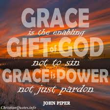Christian Quotes On Grace Best Of John Piper Quote Grace ChristianQuotes