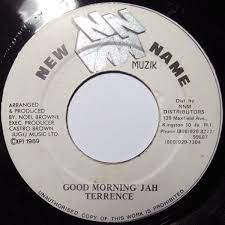 Terrence – Good Morning Jah (1989, Vinyl) - Discogs