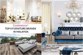 top brands of furniture. With So Many Furniture Brands Out There, You May Find It Overwhelming To Know Which Ones Go For. Here Are Some Of The Top In Malaysia