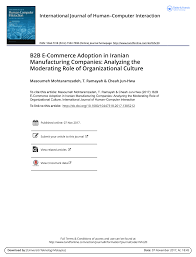 There are several email service providers in the market with their own unique capabilities. Pdf B2b E Commerce Adoption In Iranian Manufacturing Companies Analyzing The Moderating Role Of Organizational Culture