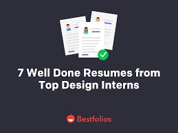 7 Well Done Resumes From Top Design Interns Bestfolios
