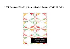 Online Ledger Template Pdf Download Checking Account Ledger Template Full Pdf Online