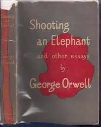 shooting an elephant and other essays by orwell george abebooks shooting an elephant and other essays orwell george