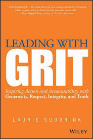Grit Quotes 53 Awesome Leadership And Life Quotes From Leading With Grit
