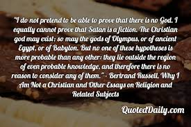 Bertrand Russell Why I Am Not A Christian Quotes Best of Reason Archives QuotedDaily Daily Quotes