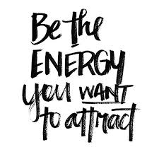 Positive Energy Quotes Beauteous Be The Energy You Want To Attract The Red Fairy Project