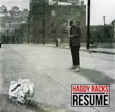 Haddy Racks Resume Lyrics Genius Lyrics