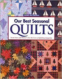 Our Best Seasonal Quilts: Marianne Fons, Liz Porter: 9780848723620 ... & Our Best Seasonal Quilts: Marianne Fons, Liz Porter: 9780848723620:  Amazon.com: Books Adamdwight.com