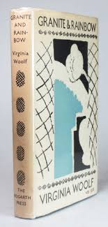 granite and rainbow essays by virginia woolf essays by