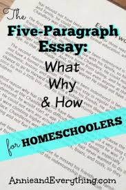homeschooling high school why make it any harder than it needs trying to teach the five paragraph essay in your homeschool