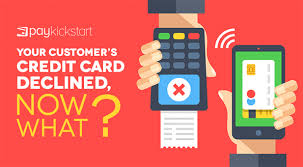 There are a variety of reasons why a credit card application might get declined, but you should be able to easily determine what you need to work on. Your Customer S Credit Card Declined Now What Paykickstart