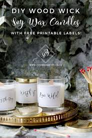 diy wood wick soy wax candles with free printables