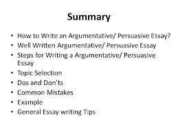 argumentative persuasive essay ppt summary how to write an argumentative persuasive essay