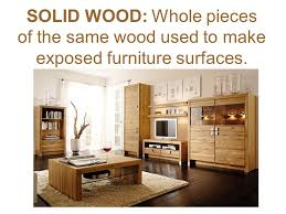 wood used for furniture. delighful for 5 solid wood whole pieces of the same wood used to make exposed furniture  surfaces and wood used for furniture r