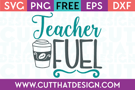 Free svg teacher fuel this free svg cutting file contains the following formats: Free Svg Files Free Svg Teacher Fuel Cut That Design