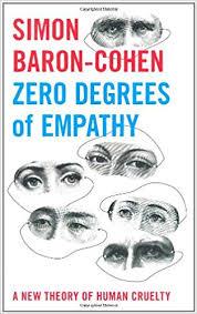 <b>Zero</b> Degrees of Empathy: A New Theory of Human <b>Cruelty</b>: Simon ...