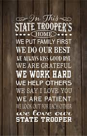 father s day gift in this state trooper s home family rules wood sign or canvas wall art father s day police graduation
