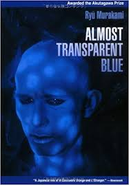 <b>Almost Transparent Blue</b>: Murakami, Ryu, Andrew, Nancy ...