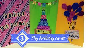 Diy Kids Birthday Card Best Birthday Cards Ever Made Best Diy 3 Easy Greeting Card Ideas