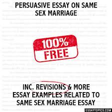 essay on same sex marriage persuasive essay on same sex marriage