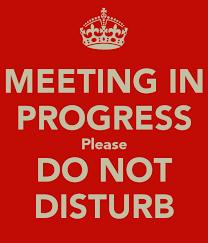 Meeting In Progress Do Not Disturb Signs Under Fontanacountryinn Com