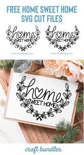 It can be used on cutters like cricut, silhouette and any other 1) purchasing this listing you get a zip folder. Free Home Sweet Home Svg Cut File Free Pretty Things For You