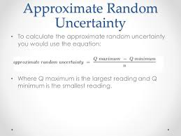4 approximate random uncertainty