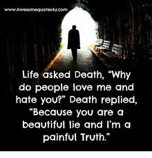 Quotes About Life And Death Classy WwwAwesome Quotes 48Ucom Life Asked Death Why Do People Love Me And