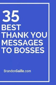 Thank You Message To Boss For Gift 37 Best Thank You Messages To Bosses Thank You Gift Thank You