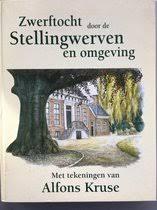 Zwerftocht door De Stellingwerven en omgeving, A. Kruse ... - bol.com