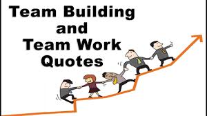 Motivational Quotes For Team Building Team Work