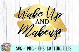 Download icons in all formats or edit them for your designs. Free Wake Up And Makeup Svg Png Eps Cutting Files Crafter File