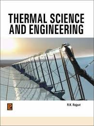 Thermal Science and Engineering : R. K. Rajput : 9788131801291