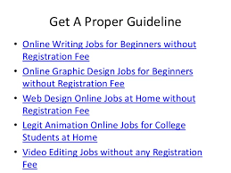 online job for students out registration fee 6 get a proper guideline bull online writing jobs
