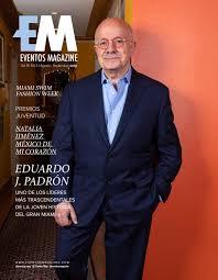 Dr. Eduardo J. Padrón by Ivelisse Tamargo - issuu