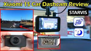 <b>Xiaomi 1S</b> FHD <b>Car Dashcam</b> w/ Starvis Nightvision Review ...