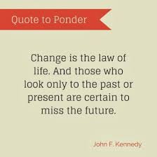 Laws Of Life Quotes Change is the law of life Life Quotes Pinterest 77