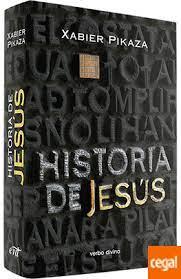 Historia De Jesús de Pikaza Ibarrondo, Xabier 978-84-9945-604-1