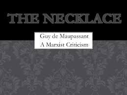 marxist criticism the necklace